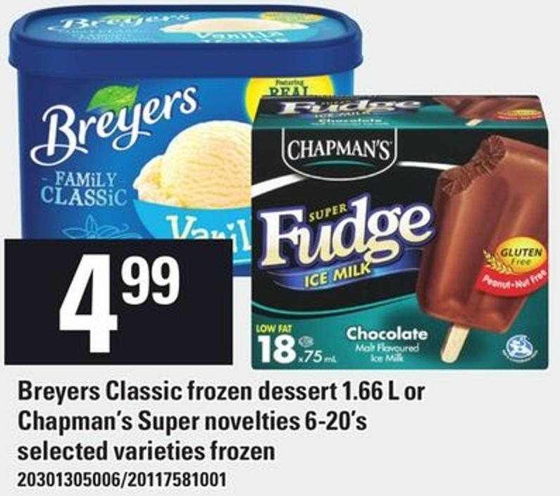 Breyers Classic Frozen Dessert 1.66 L Or Chapman's Super Novelties 6-20's