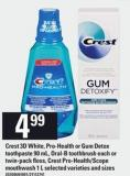 Crest 3D White - Pro-health Or GUM Detox Toothpaste - 90 Ml - Oral-b Toothbrush Each Or Twin-pack Floss - Crest Pro-health/scope Mouthwash - 1 L
