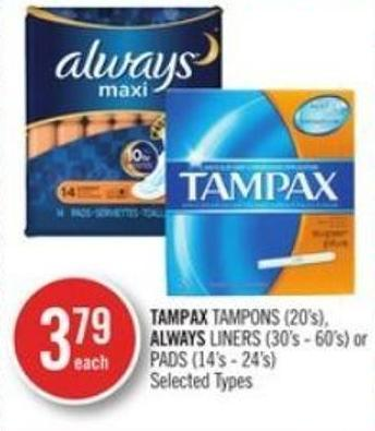 Tampax Tampons (20's) - Always Liners (30's - 60's) or Pads (14's - 24's)