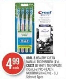 Oral-b Healthy Clean Manual Toothbrush (4's) - Crest 3D White Toothpaste (90ml) or Pro-health Mouthwash (473ml - 1l)