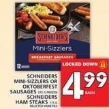 Schneiders Mini-sizzlers Or Oktoberfest Sausages Or Schneiders Ham Steaks
