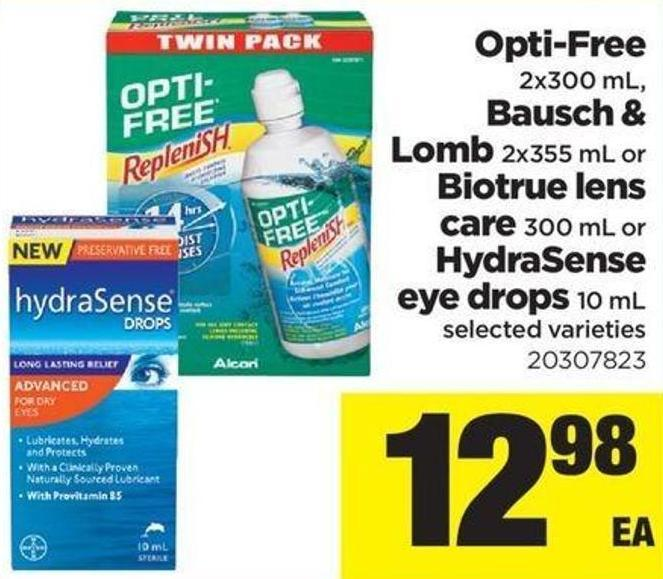 Opti-free - 2x300 mL - Bausch & Lomb - 2x355 mL or Biotrue Lens Care - 300 mL or Hydrasense Eye Drops - 10 mL
