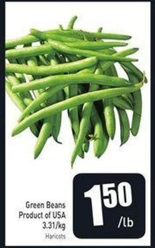 Green Beans Product of USA 3.31/kg