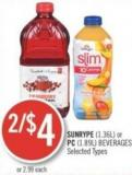 Sunrype (1.36l) or PC (1.89l) Beverages
