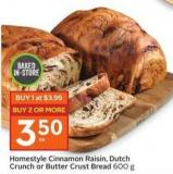 Homestyle Cinnamon Raisin - Dutch Crunch or Butter Crust Bread