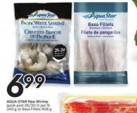 Aqua Star Raw Shrimp Quick-peel 26/30 Ct Per Lb 340 g or Basa Fillets 908 g