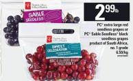 PC Extra Large Red Seedless Grapes Or PC Sable Seedless Black Seedless Grapes
