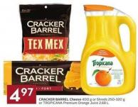 Cracker Barrel Cheese 400 g or Shreds 250-320 g or Tropicana Premium Orange Juice 2.68 L