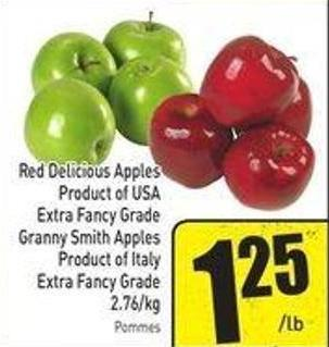 Red Delicious Apples Product of USA Extra Fancy Grade Granny Smith Apples Product of Italy Extra Fancy Grade 2.76/kg