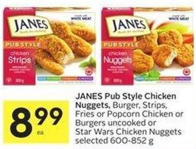 Janes Pub Style Chicken Nuggets - Burger - Strips - Fries or Popcorn Chicken or Burgers Uncooked or Star Wars Chicken Nuggets Selected 600-852 g