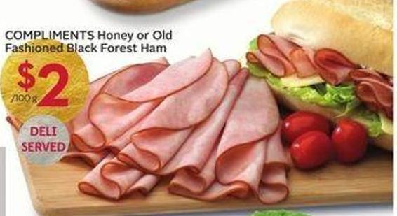 Compliments Honey or Old Fashioned Black Forest Ham