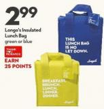 Longo's Insulated  Lunch Bag Green or Blue