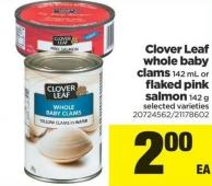 Clover Leaf Whole Baby Clams - 142 Ml Or Flaked Pink Salmon - 142 G