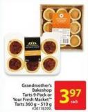 Grandmother's Bakeshop Tarts 9-pack or Your Fresh Market Tarts 360 g - 510 g