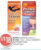 Motrin Ibuprofen (120 Ml) or Tylenol (15ml - 100 Ml) Children's Suspension Liquid