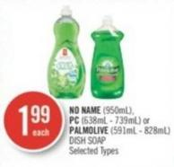 No Name (950ml) - PC (638ml - 739ml) or Palmolive (591ml - 828ml) Dish Soap