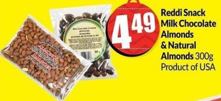 Reddi Snack Milk Chocolate Almonds & Natural Almonds 300g