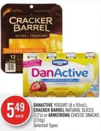 Danactive Yogurt (8 X 93ml) - Cracker Barrel Natural Slices (12's) or Armstrong Cheese Snacks (210g)