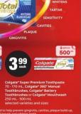 Colgate Super Premium Toothpaste 70 - 170 Ml - Colgate - 360° Manual Toothbrushes - Colgate Battery Toothbrushes Or Colgate Mouthwash - 250 Ml - 500 Ml