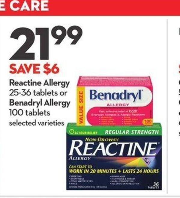 Reactine Allergy 25-36 Tablets or Benadryl Allergy 100 Tablets