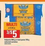 Italpasta 900 G Or Total Pasta 750 G