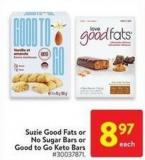 Suzie Good Fats or No Sugar Bars or Good To Go Keto Bars