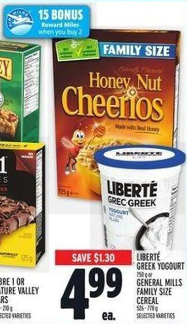 Liberté Greek Yogourt 750 g or General Mills Family Size Cereal 526 - 778 g