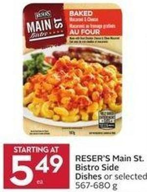 Reser's Main St. Bistro Side Dishes or Selected 567-680 g