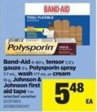 Band-aid - 6-80's - Tensor - 1/2's Gauze - 5's - Polysporin Spray - 7.7 Ml - Wash 177 Ml Or Cream - 15 g - Johnson & Johnson First Aid Tape - 1 M
