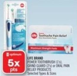 Life Brand   Power Toothbrush (1's) - Grind Guard (2's) or Oral Pain Relief Products