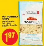 PC Tortilla Chips - 240 - 350 g