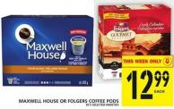 Maxwell House Or Folgers Coffee PODS