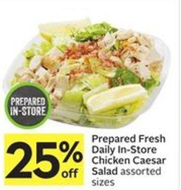 Prepared Fresh Daily In-store Chicken Caesar Salad Assorted Sizes
