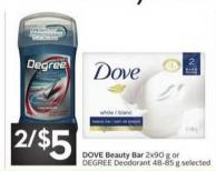 Dove Beauty Bar 2x90 g or Degree Deodorant 48-85 g Selected