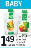Love Child Pouches - 128 mL