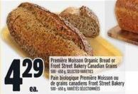 Première Moisson Organic Bread Or Front Street Bakery Canadian Grains
