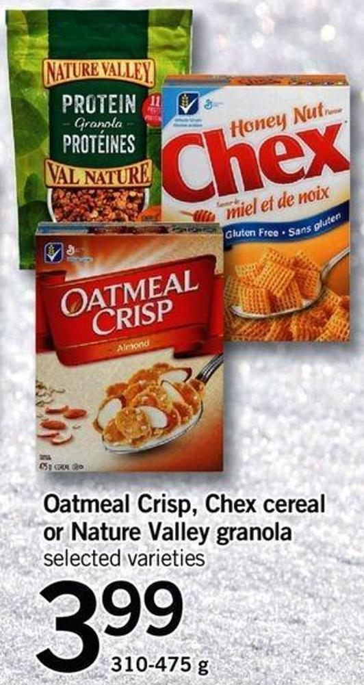 Oatmeal Crisp - Chex Cereal Or Nature Valley Granola - 310-475 G
