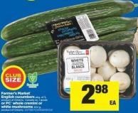 Big On Fresh Farmer's Market English Cucumbers - Pkg Of 3 - Product Of Ontario - Canada No. 1 Grade Or PC Whole Cremini Or White Mushrooms - 454 G