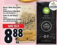 Balzac's Whole Bean Coffee 340 G Or Kicking Horse Coffee Bean 454 G