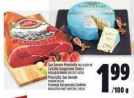 San Daniele Prosciutto Deli Sliced Or Castello Gorgonzola Cheese Regular Or Smoked Deli Cut - 9.03/lb