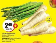 Bagged Parsnips 1 Lb  Product of Ontario Canada No. 1 Asparagus Product of Mexico No. 1 Grade 5.49/kg
