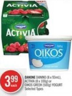 Danone Danino (8 X 93ml) - Activia (8 X 100g) or Oikos Greek (500g) Yogurt