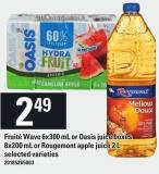Fruité Wave 6x300 Ml Or Oasis Juice Boxes 8x200 Ml Or Rougemont Apple Juice 2 L