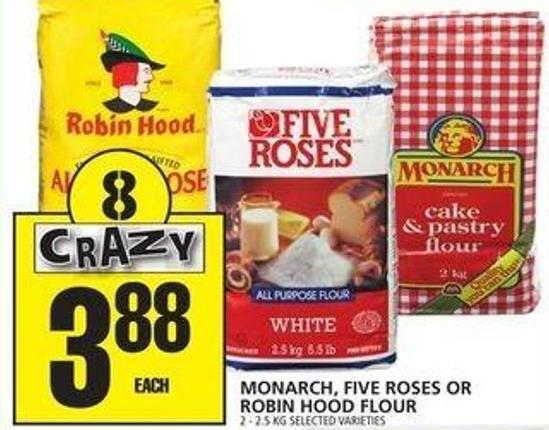 Monarch - Five Roses Or Robin Hood Flour