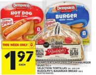Dempster's Hot Dog Or Hamburger Buns Or Selection Tortillas Or Rudolph's Bavarian Bread