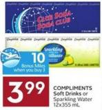 Compliments Soft Drinks or Sparkling Water 12x355 mL - 10 Air Miles Bonus Miles