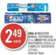 Oral-b Indicator Manual Toothbrush (1's) - Crest Pro-health Mouthwash (250ml) or Complete Toothpaste (125ml)