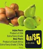 Anjou Pears Product of USA Extra Fancy Grade Bosc Pears Product of South Africa Extra Fancy Grade 2.76/kg
