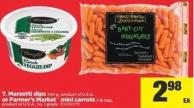 T. Marzetti Dips - 340 g or Farmer's Market Mini Carrots - 2 Lb Bag