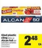 Glad Plastic Cling - 60m Or Alcan Foil - 50'